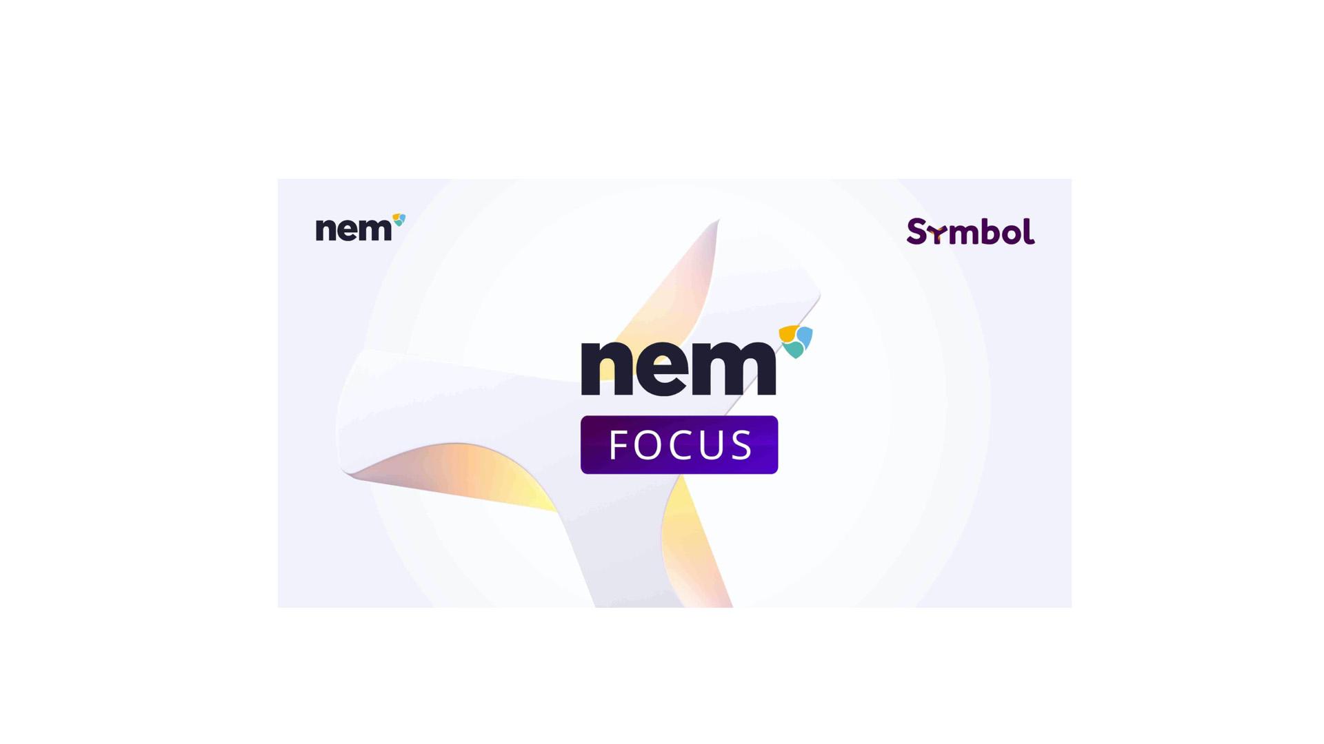 NEM запускает серию веб-семинаров: NEM Focus